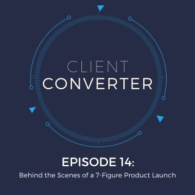 Episode 14: Behind the Scenes of a 7 Figure Product Launch with Google Ads